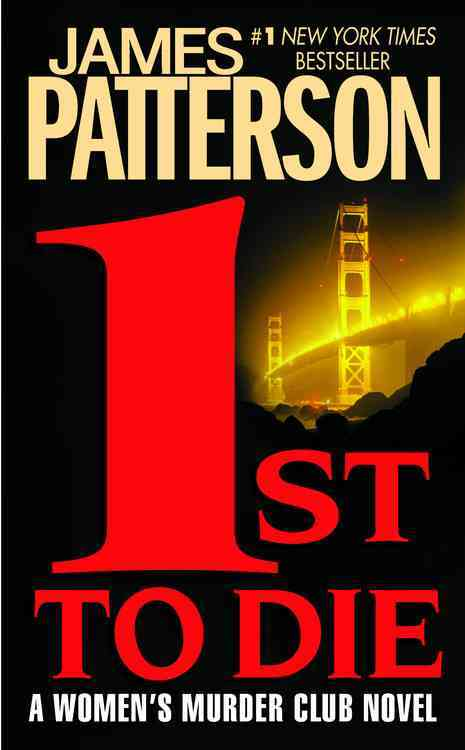 1st to Die By Patterson, James